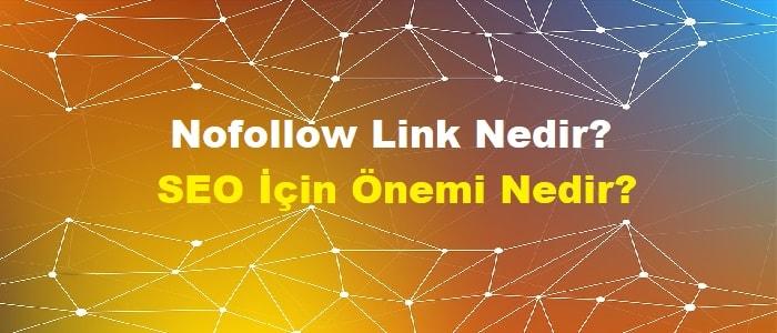 Nofollow Link Nedir? SEO İçin Önemi Nedir?