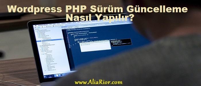 Wordpress PHP Sürüm Güncelleme